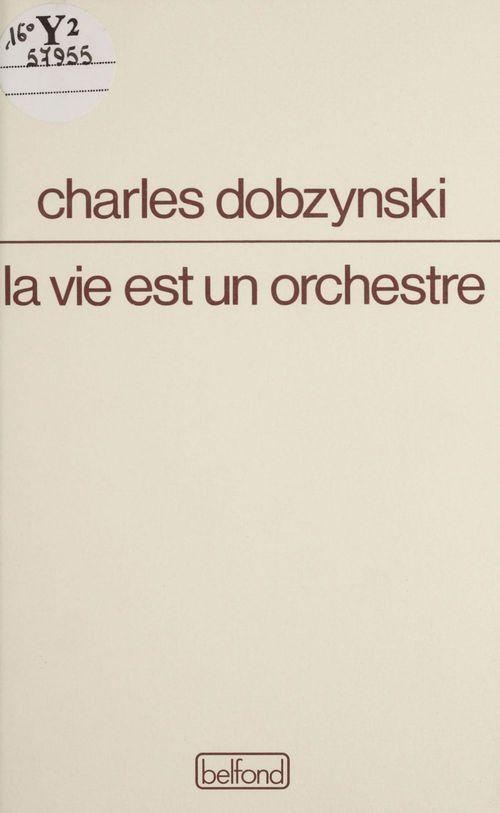 La vie est un orchestre