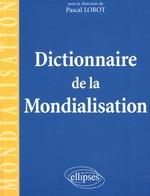 Couverture de Dictionnaire de la mondialisation