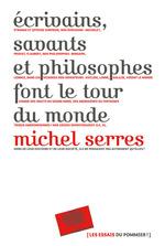 Vente Livre Numérique : Écrivains, savants, philosophes font le tour du monde  - Michel Serres