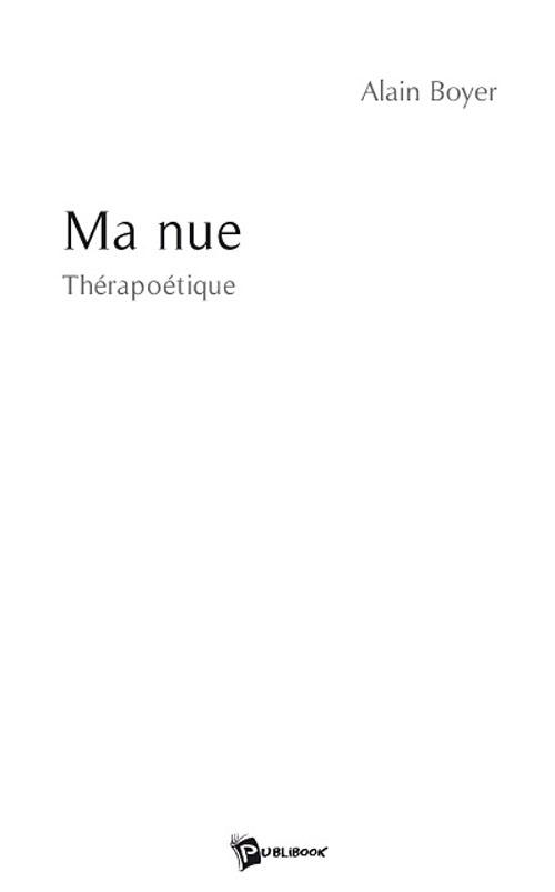 Ma nue ; thérapoétique