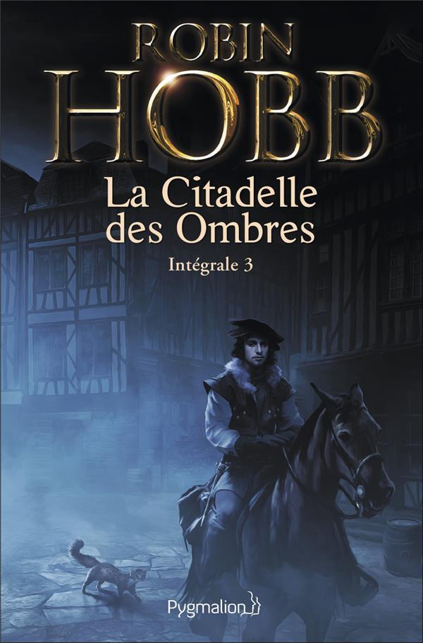 La citadelle des ombres ; intégrale t.3