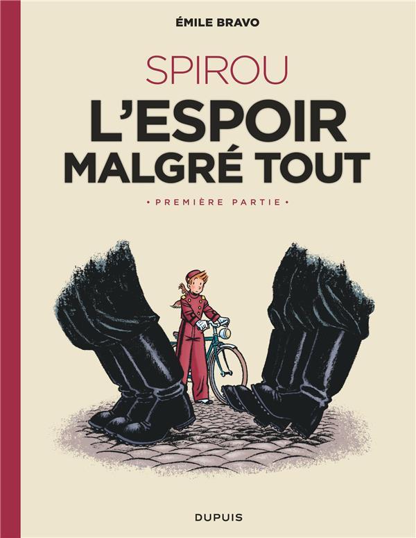 LE SPIROU D'EMILE BRAVO T.2  -  SPIROU, L'ESPOIR MALGRE TOUT T.1