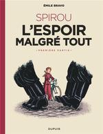 Couverture de Le Spirou D'Emile Bravo - Tome 2 - Spirou L'Espoir Malgre Tout (Premiere Partie)