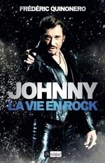 Vente EBooks : Johnny - La vie en rock  - Frédéric Quinonero