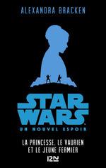 Vente Livre Numérique : Star Wars - épisode IV, Un nouvel espoir [Version pour ados]  - Alexandra Bracken