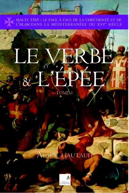 Le verbe et l'épée t.1
