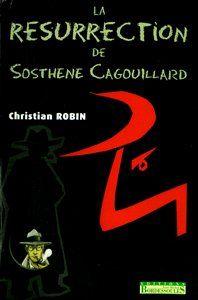 La résurrection de Sosthène Cagouillard