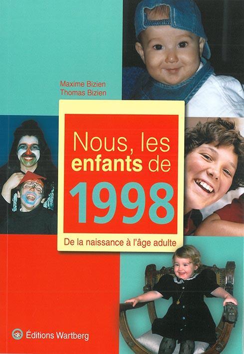 Nous, les enfants de ; 1998 ; de la naissance à l'âge adulte
