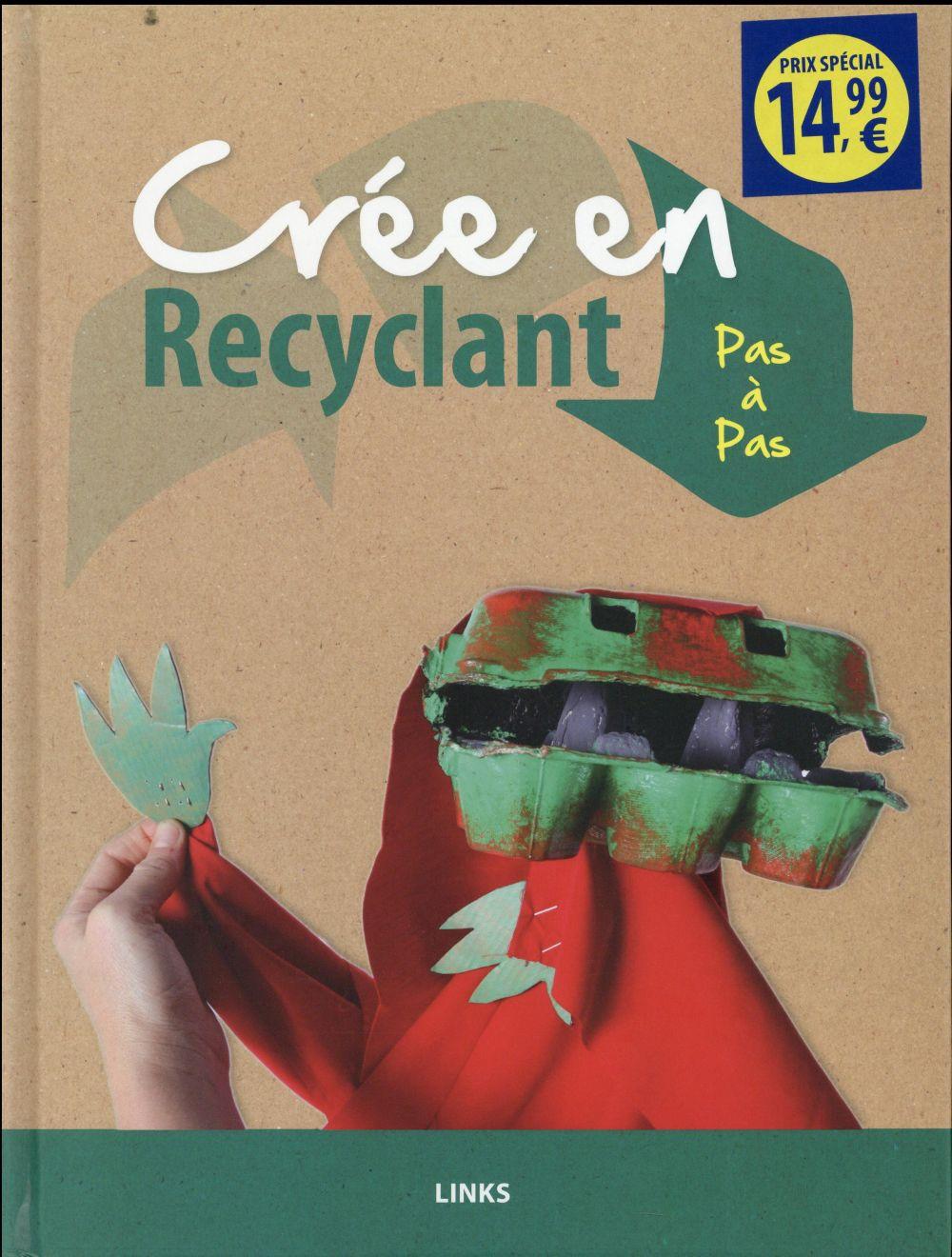 Crée en recyclant ; pas à pas