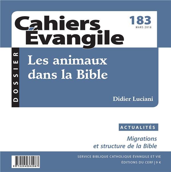 CAHIERS EVANGILE - NUMERO 183 LES ANIMAUX DANS LA BIBLE