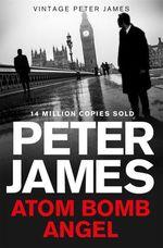 Vente Livre Numérique : Atom Bomb Angel  - Peter JAMES