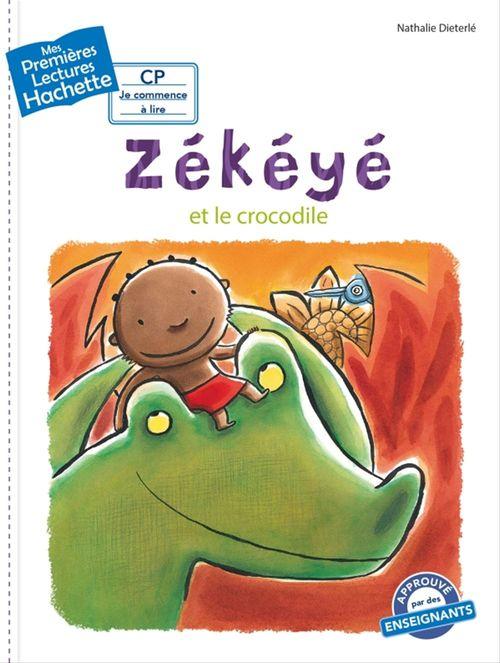 Mes premières lectures ; CP 2 ; Zékéyé et le crocodile