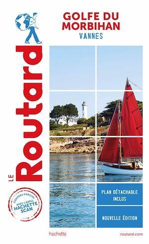 guide du Routard ; Golfe du Morbihan ; Vannes