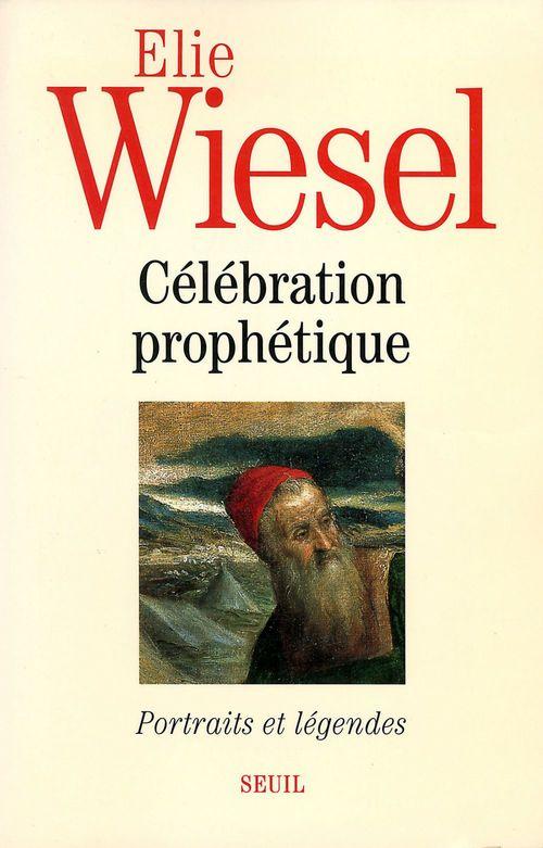 Célébration prophétique ; portraits et légendes