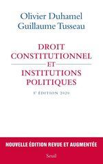 Vente EBooks : Droit constitutionnel et institutions politiques - 5e édition 2020  - Olivier Duhamel - Guillaume Tusseau