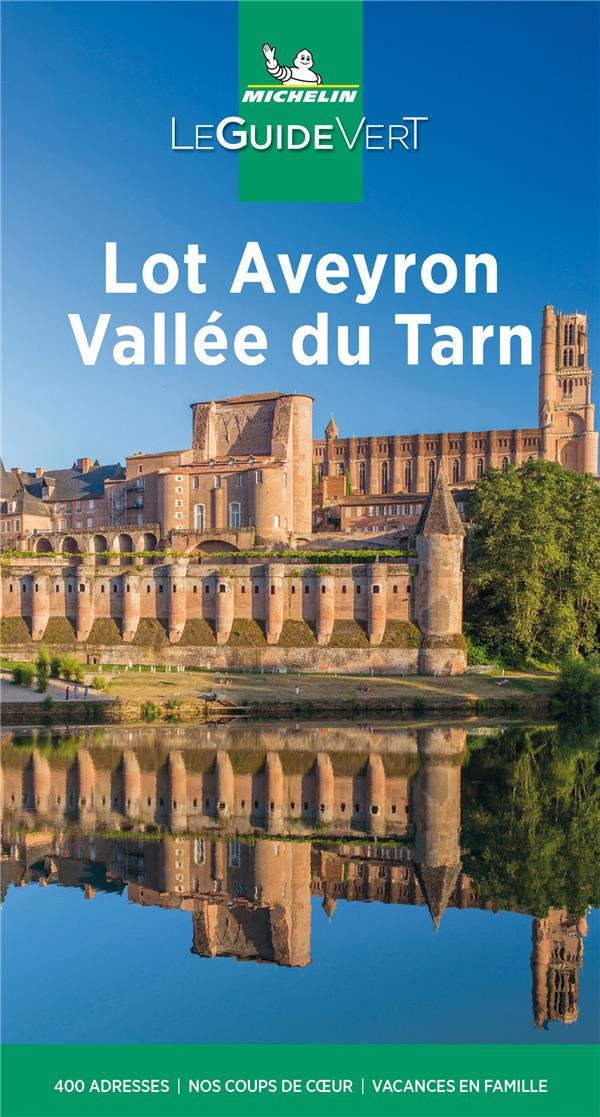 le guide vert ; Lot Aveyron Vallée du Tarn (édition 2021)