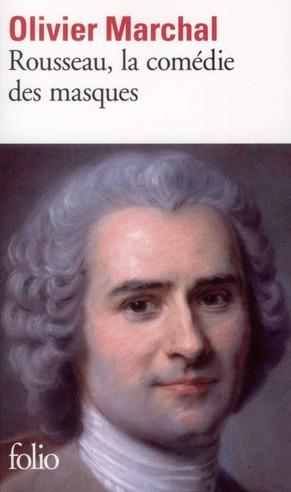 Rousseau, la comédie des masques