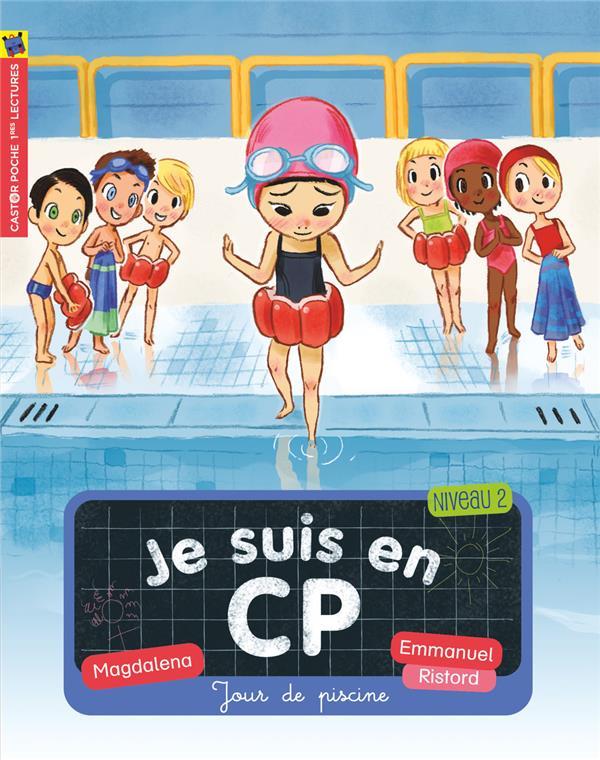 Je suis en CP ; jour de piscine