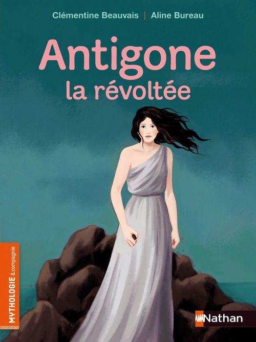 Antigone la révoltée - Roman mythologie - Dès 8 ans