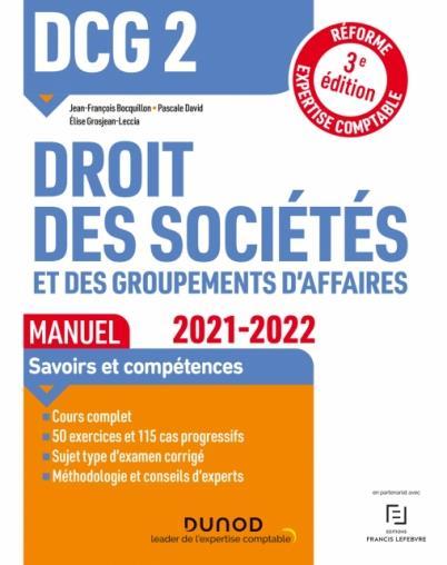 DCG 2 : droit des sociétés et des groupements d'affaires ; manuel (édition 2021/2022)