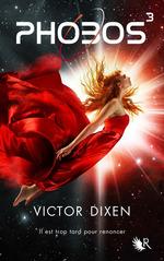 Vente Livre Numérique : Phobos - Tome 3  - Victor Dixen