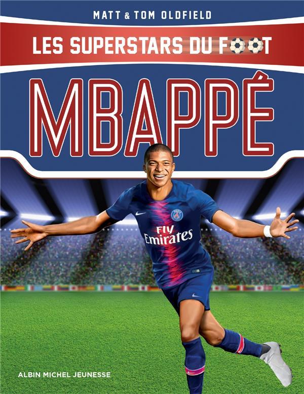Mbappé ; les superstars du foot