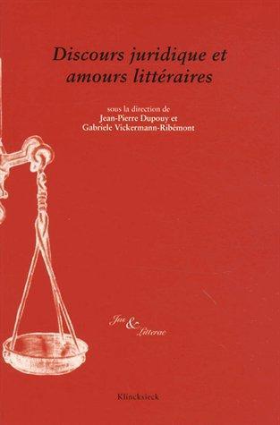 Discours juridique et amours littéraires