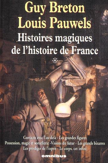 Histoires magiques de l'histoire de france tome 1 - ne