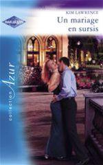Vente Livre Numérique : Un mariage en sursis (Harlequin Azur)  - Kim Lawrence