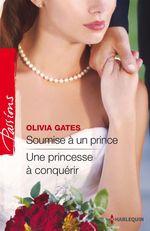 Vente Livre Numérique : Soumise à un prince - Une princesse à conquérir  - Olivia Gates