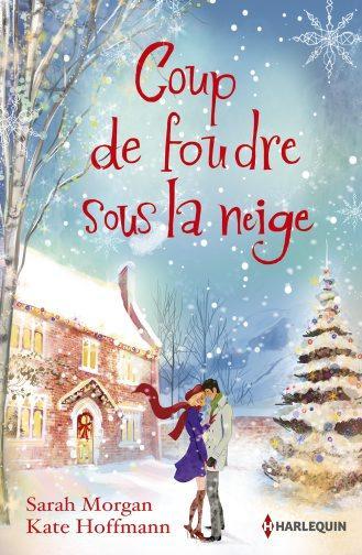 Coup de foudre sous la neige ; un Noël dans ses bras ; Noël en Alaska