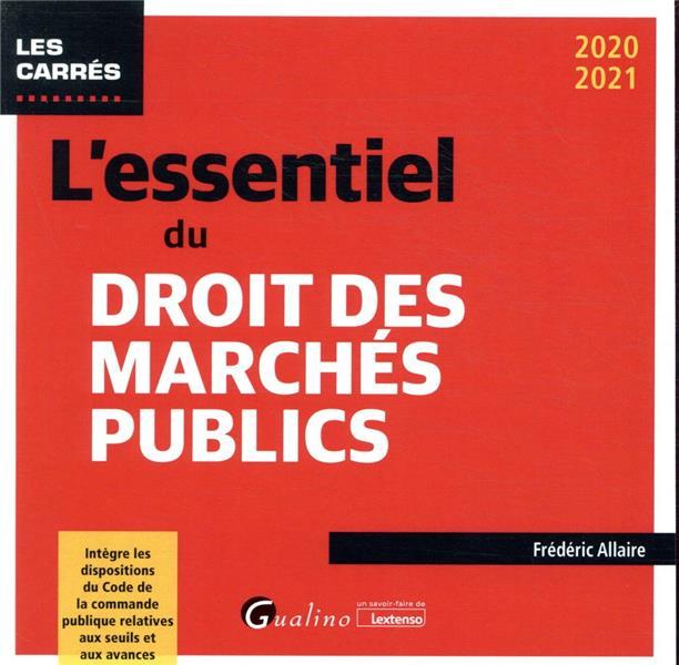l'essentiel du droit des marchés publics (édition 2020/2021)