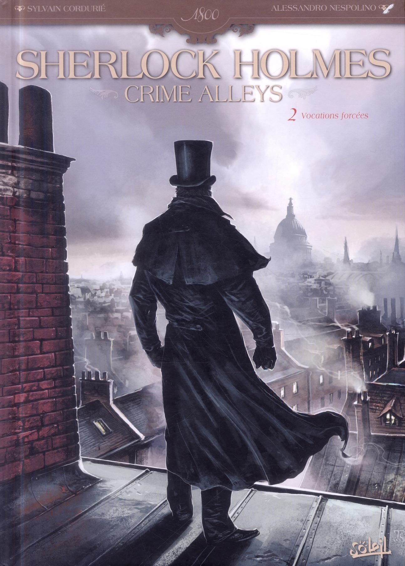 Sherlock Holmes - crime alleys t.2 ; vocations forcées