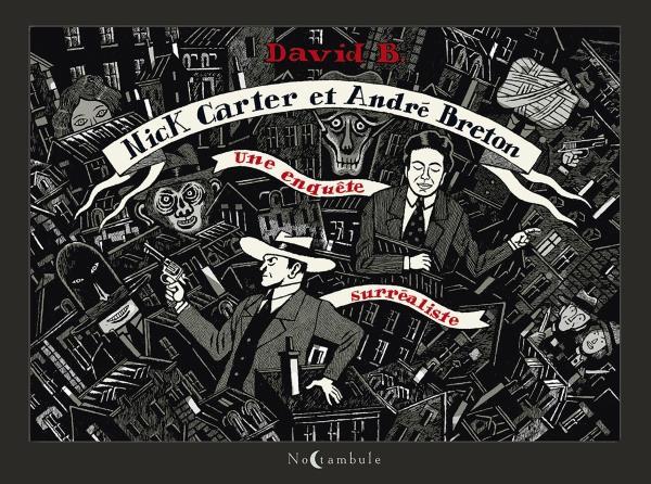 Nick Carter et André Breton ; une enquête surréaliste