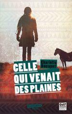 Vente EBooks : Celle qui venait des plaines  - Charlotte BOUSQUET