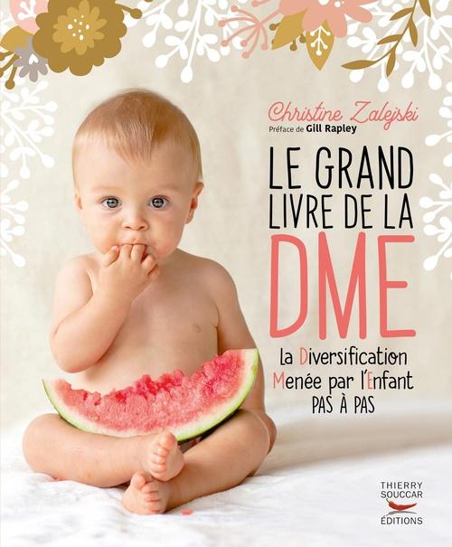 Le grand livre de la DME ; la diversification menée par l'enfant pas à pas
