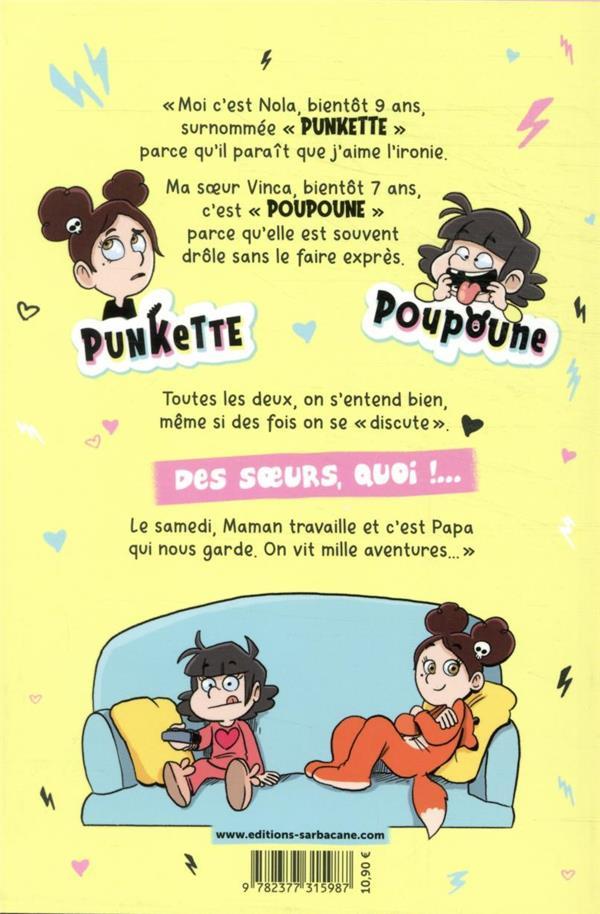 Punkette & Poupoune ; les samedis z'électriques