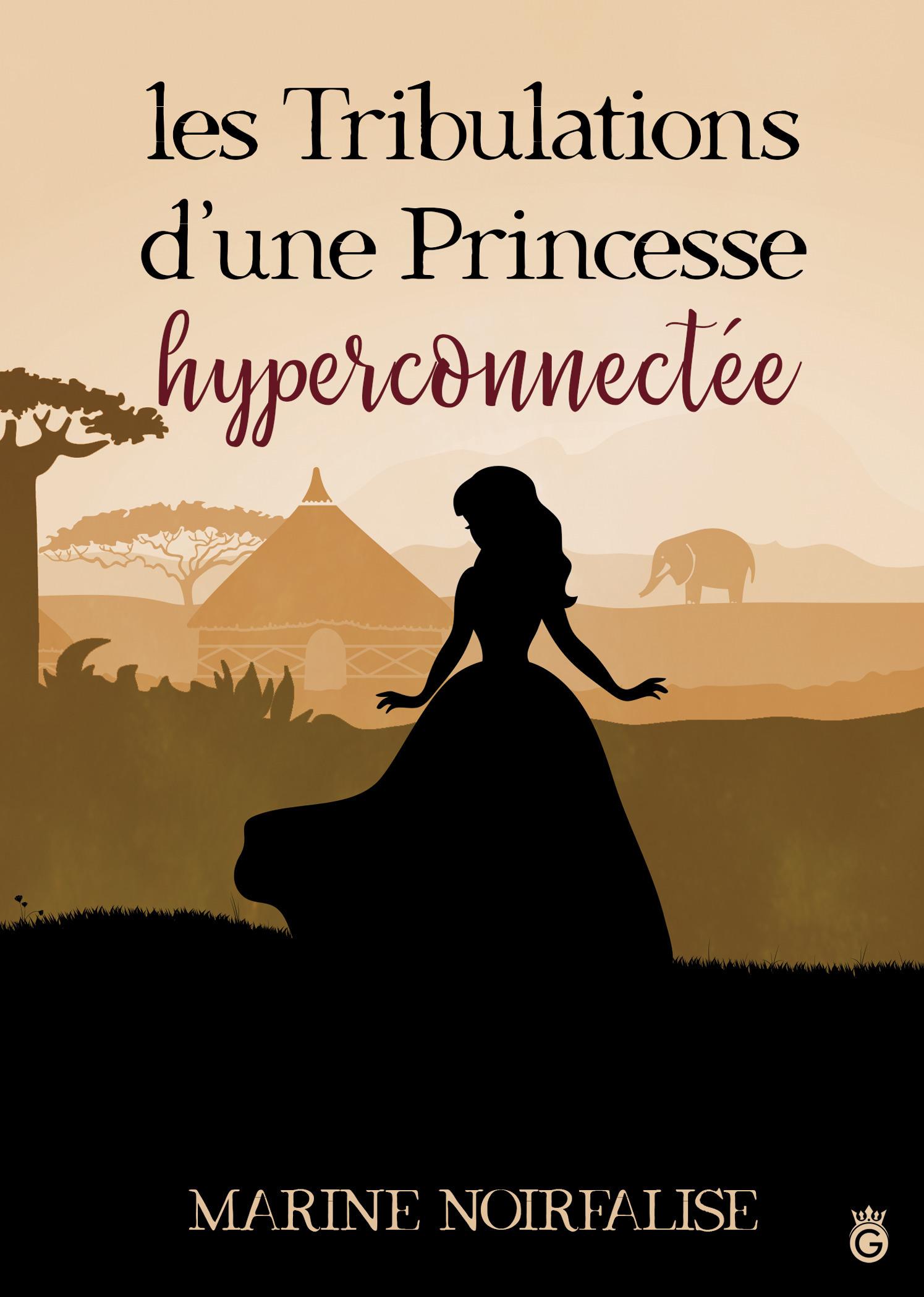 Les tribulations d'une princessse hyper-connectée