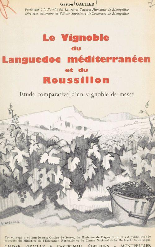 Le vignoble du Languedoc méditerranéen et du Roussillon