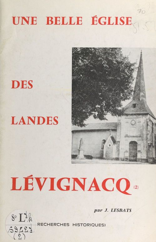 Une belle église des Landes : Lévignacq
