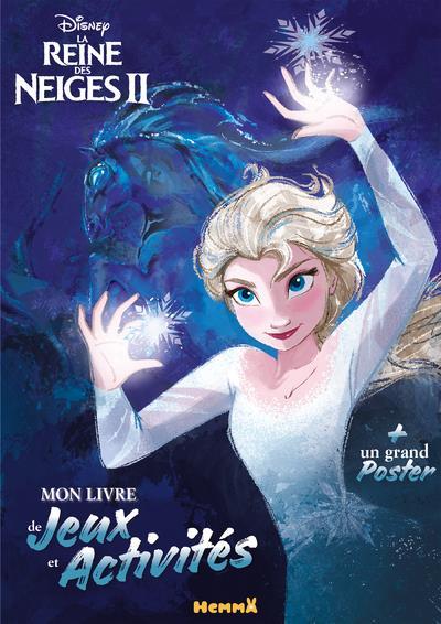 La Reine Des Neiges 2 ; Mon Livre De Jeux Et Activites + Un Grand Poster