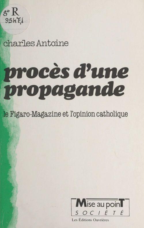 Proces d'une propagande