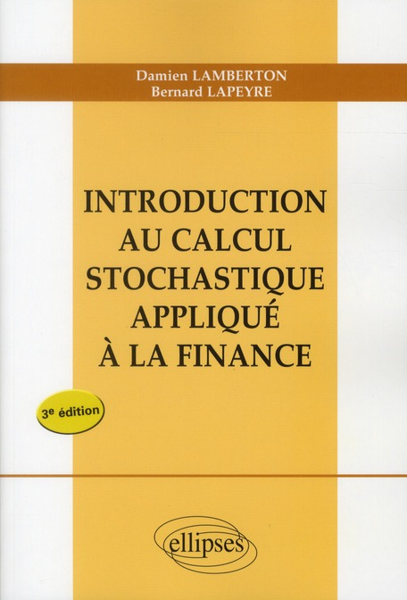 Introduction Au Calcul Stochastique Applique A La Finance 3e Edition