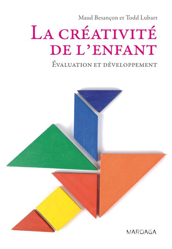 La créativité de l'enfant ; évaluation et développement