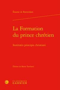 La formation du prince chrétien / institutio principis christiani