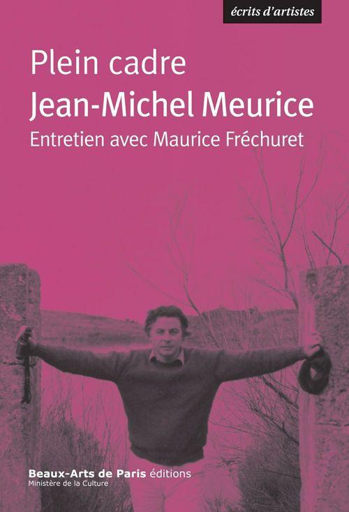 Plein cadre  - Jean-Michel Meurice