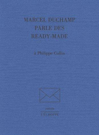 Marcel Duchamp parle des ready-made