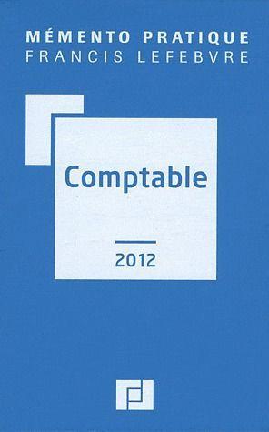 Mémento pratique ; mémento comptable (édition 2012)