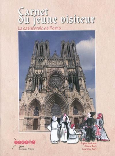 Carnet du jeune visiteur - la cathedrale de reims
