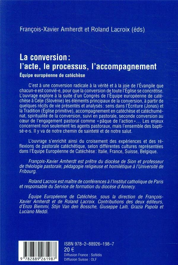 La conversion : l'acte, le processus, l'accompagnement